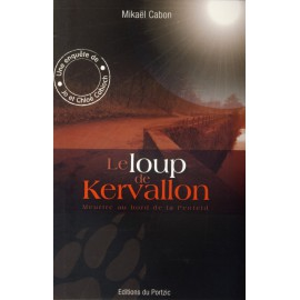 LE LOUP DE KERVALLON - Meurtre au bord de la Penfeld
