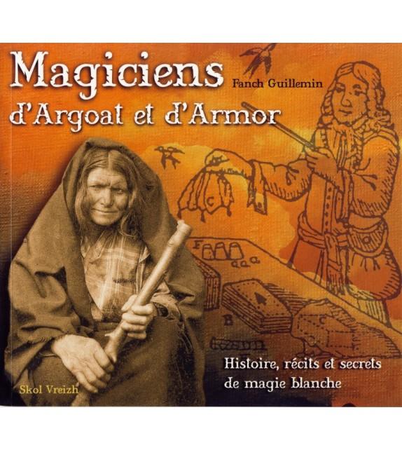MAGICIENS D'ARGOAT ET D'ARMOR