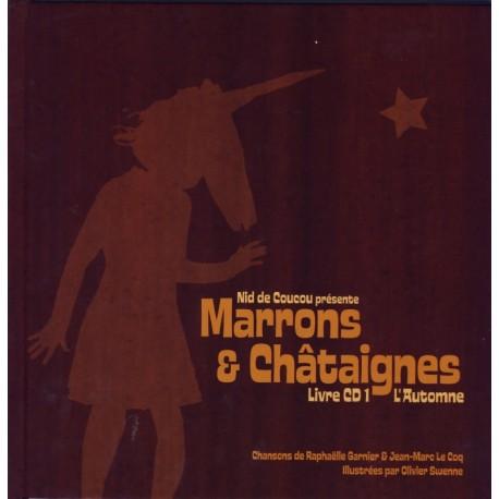 MARRONS ET CHÂTAIGNES (livre et cd)