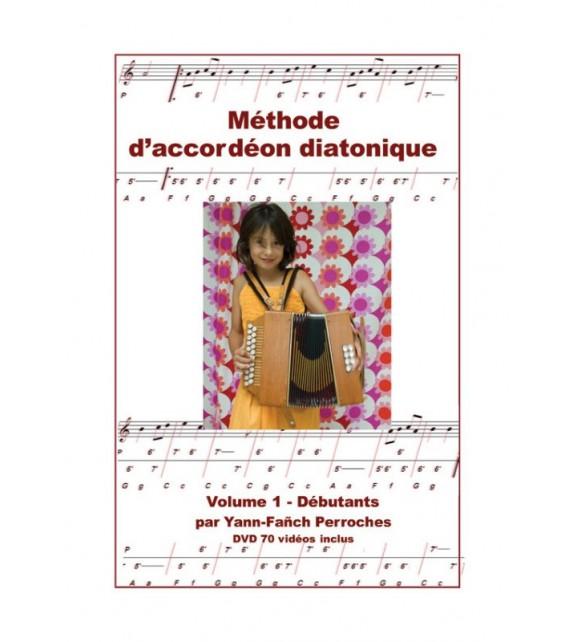METHODE D'ACCORDEON DIATONIQUE - Volume 1, débutants