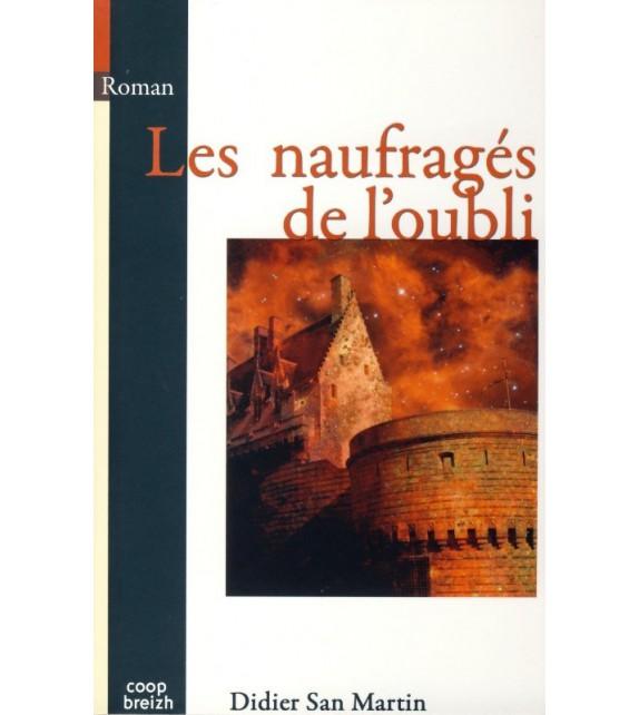 LES NAUFRAGÉS DE L'OUBLI