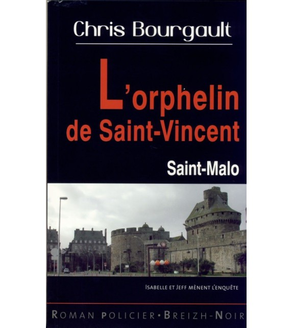L'ORPHELIN DE SAINT-VINCENT