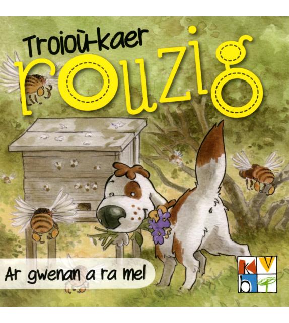 AR GWENAN A RA MEL - Troioù-kaer Rouzig