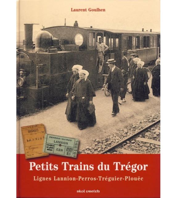 PETITS TRAINS DU TREGOR Ligne Lannion-Perros-Treguier-Plouëc