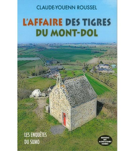 L'AFFAIRE DU TIGRE DU MONT-DOL