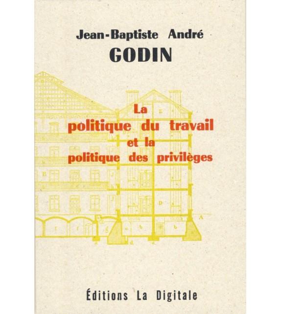 LA POLITIQUE DU TRAVAIL ET LA POLITIQUE DES PRIVILEGES