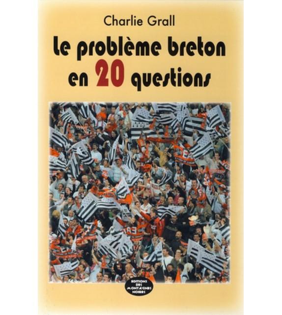 LE PROBLÈME BRETON EN 20 QUESTIONS