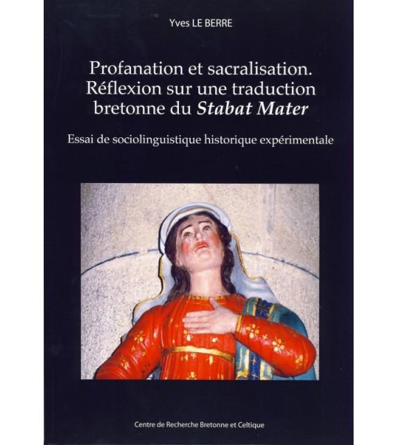 PROFANATION ET SACRALISATION