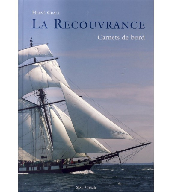 LA RECOUVRANCE, CARNETS DE BORD