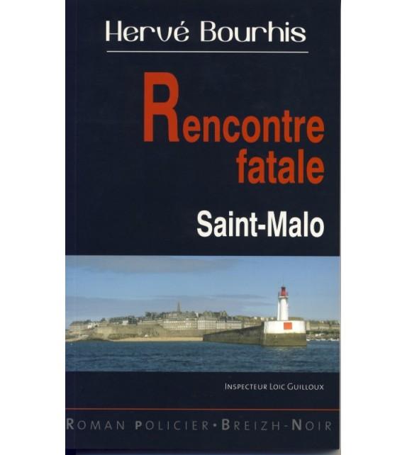 RENCONTRE FATALE - SAINT-MALO