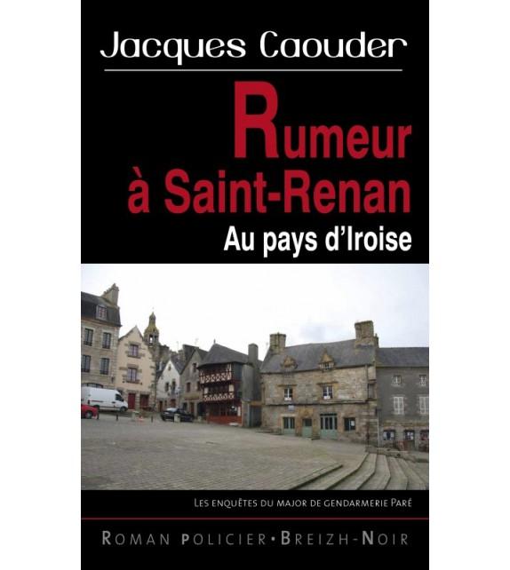 RUMEURS À SAINT RENAN - Pays d'Iroise