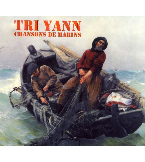 CD TRI YANN - CHANSONS DE MARINS
