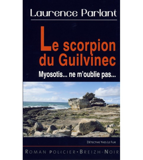 LE SCORPION DU GUILVINEC