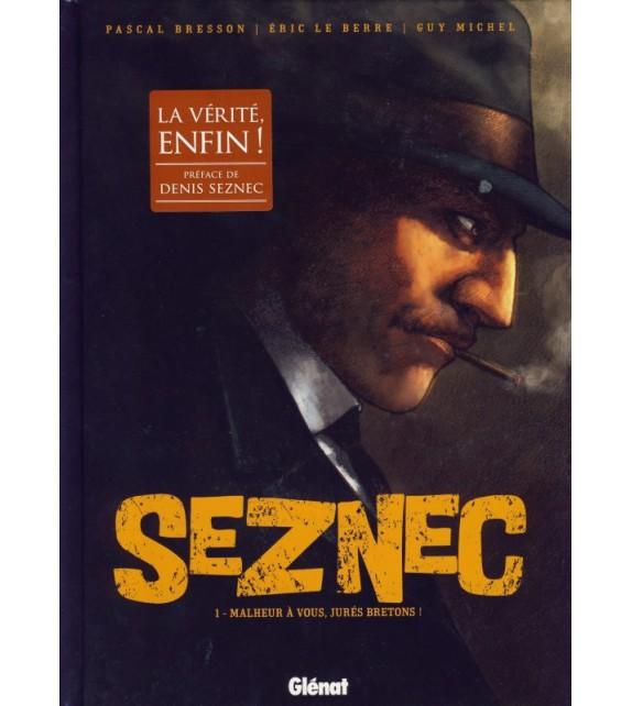 SEZNEC - Tome 1 Malheur à vous jurés bretons !