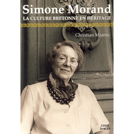 SIMONE MORAND, La culture bretonne en héritage