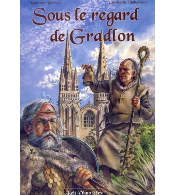 SOUS LE REGARD DE GRADLON