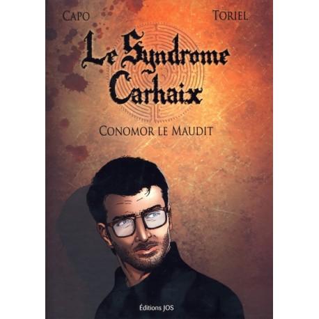 LE SYNDROME CARHAIX - CONOMOR LE MAUDIT