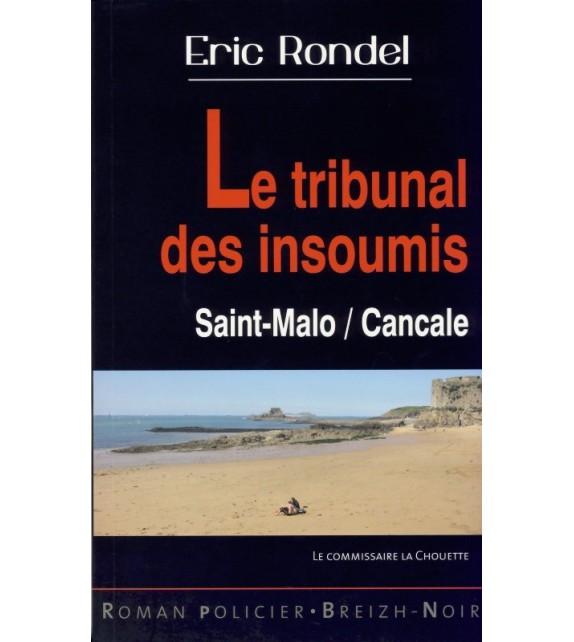LE TRIBUNAL DES INSOUMIS