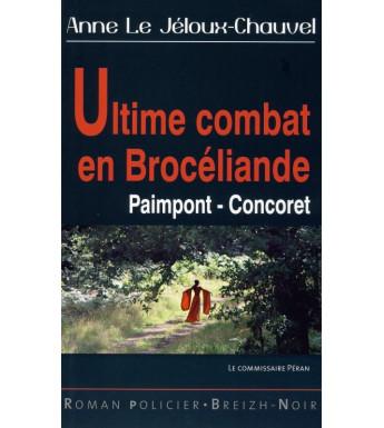 ULTIME COMBAT EN BROCELIANDE