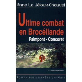 ULTIME COMBAT EN BROCELIANDE