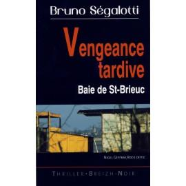 VENGEANCE TARDIVE