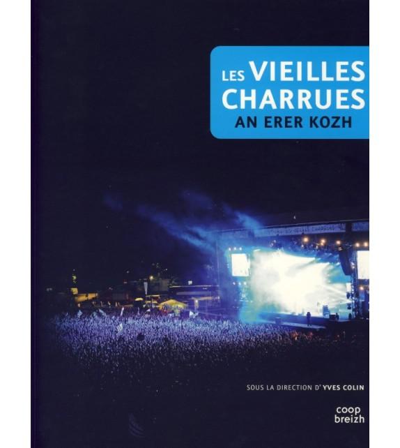 LES VIEILLES CHARRUES - AN ERER KOZH