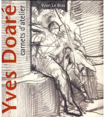 YVES DOARE, CARNETS D'ATELIER