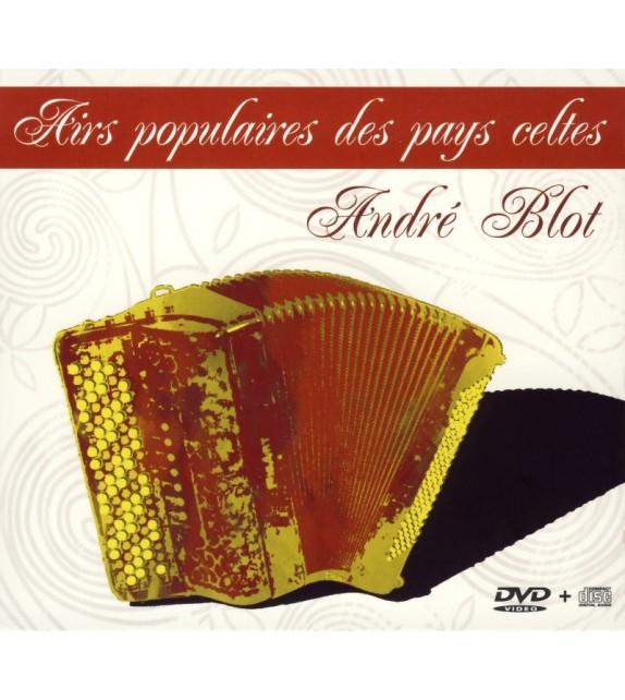 CD + DVD ANDRE BLOT - AIRS POPULAIRES DES PAYS CELTES