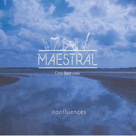 CD MAESTRAL - Confluences