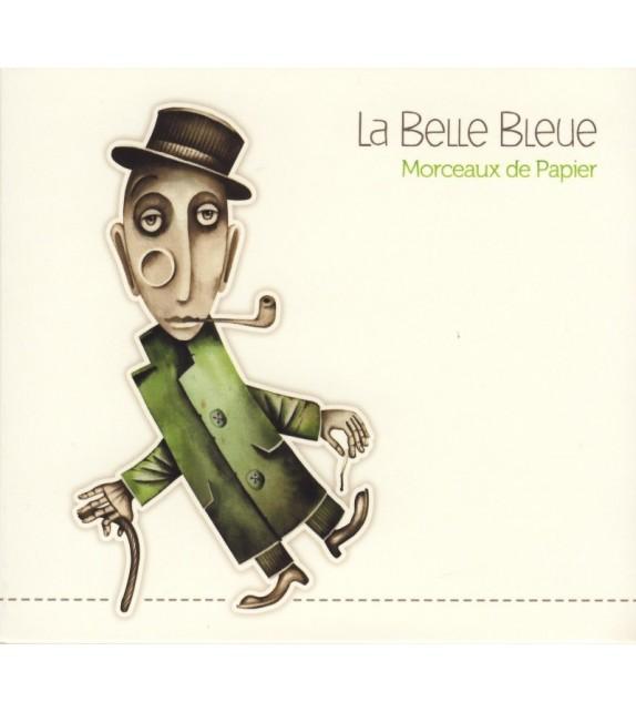 CD LA BELLE BLEUE - MORCEAUX DE PAPIER