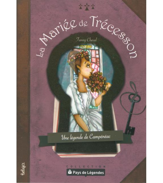 PAYS DE LÉGENDES T7 - La Mariée de Trécesson