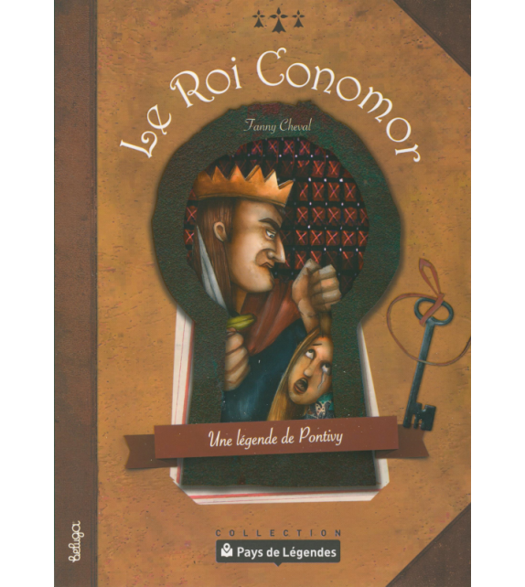PAYS DE LÉGENDES T8 - Le Roi Conomor