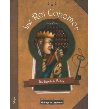PAYS DE LÉGENDES - Le Roi Conomor