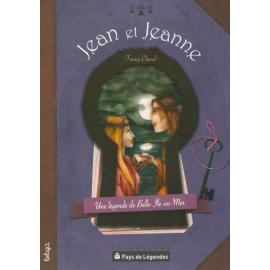 PAYS DE LÉGENDES - JEAN ET JEANNE