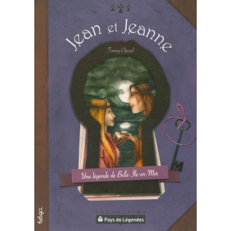 PAYS DE LÉGENDES T12 - JEAN ET JEANNE
