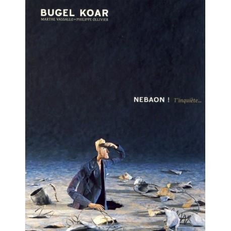 CD BUGEL KOAR - NEBAON !