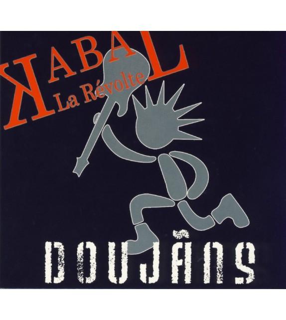 CD KABAL - DOUJAÑS, LA RÉVOLTE