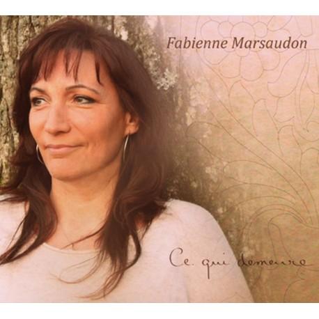 CD FABIENNE MARSAUDON - CE QUI DEMEURE
