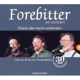 CD FOREBITTER, en concert