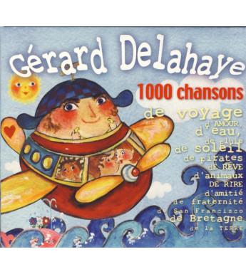 CD GÉRARD DELAHAYE - 1000 CHANSONS