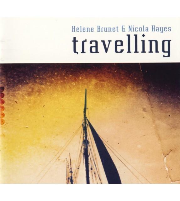 CD HELENE BRUNET ET NICOLA HAYES - TRAVELLING