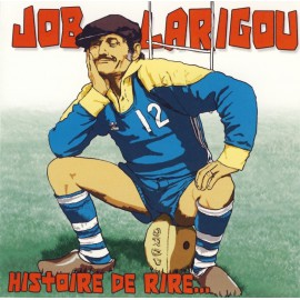 CD JOB LARIGOU - HISTOIRE DE RIRE...