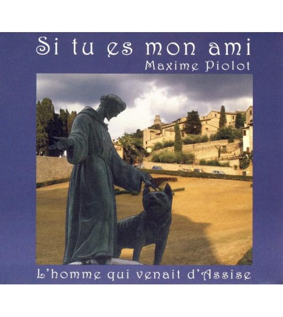 CD MAXIME PIOLOT - SI TU ES MON AMI