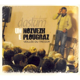 CD UN NOZVEZH E PLOUGRAZ - Veillée du Trégor