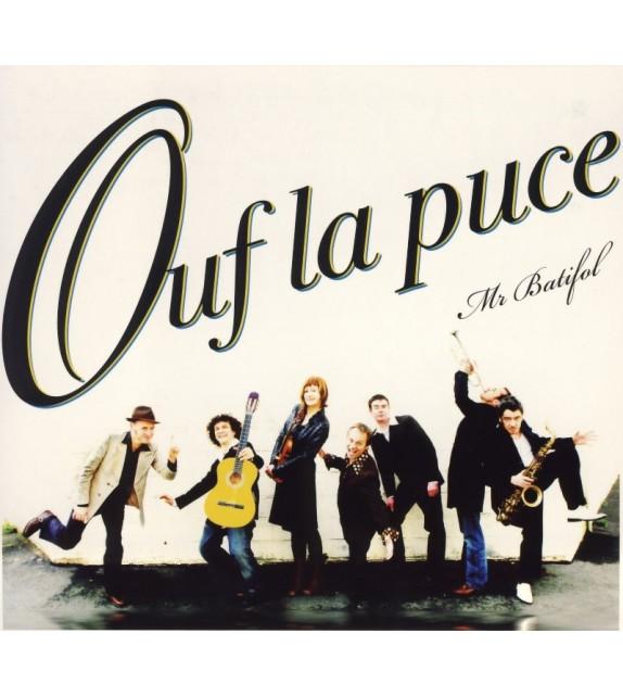 CD OUF LA PUCE - MR BATIFOL
