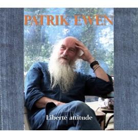 CD PATRICK EWEN - LIBERTÉ ATTITUDE
