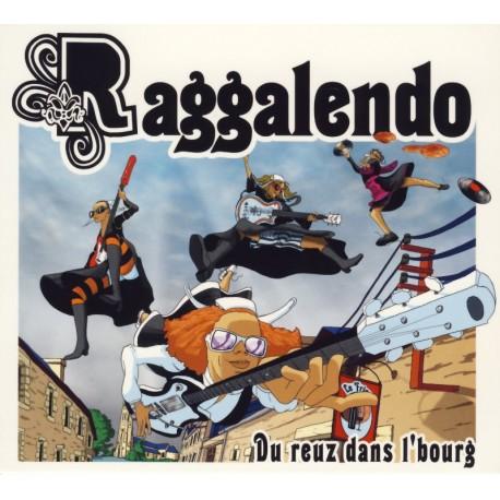 CD RAGGALENDO - DU REUZ DANS L'BOURG