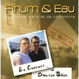 CD RHUM ET EAU - çA C'EST FAIT