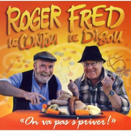 CD ROGER LE CONTOU ET FRED LE DISOU - ON VA PAS S'PRIVER