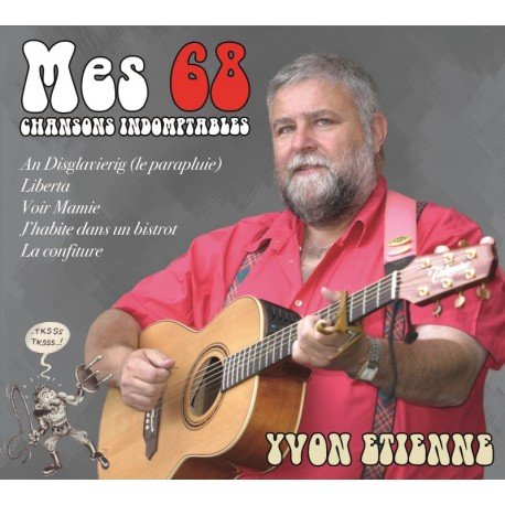 CD YVON ETIENNE - MES 68 CHANSONS